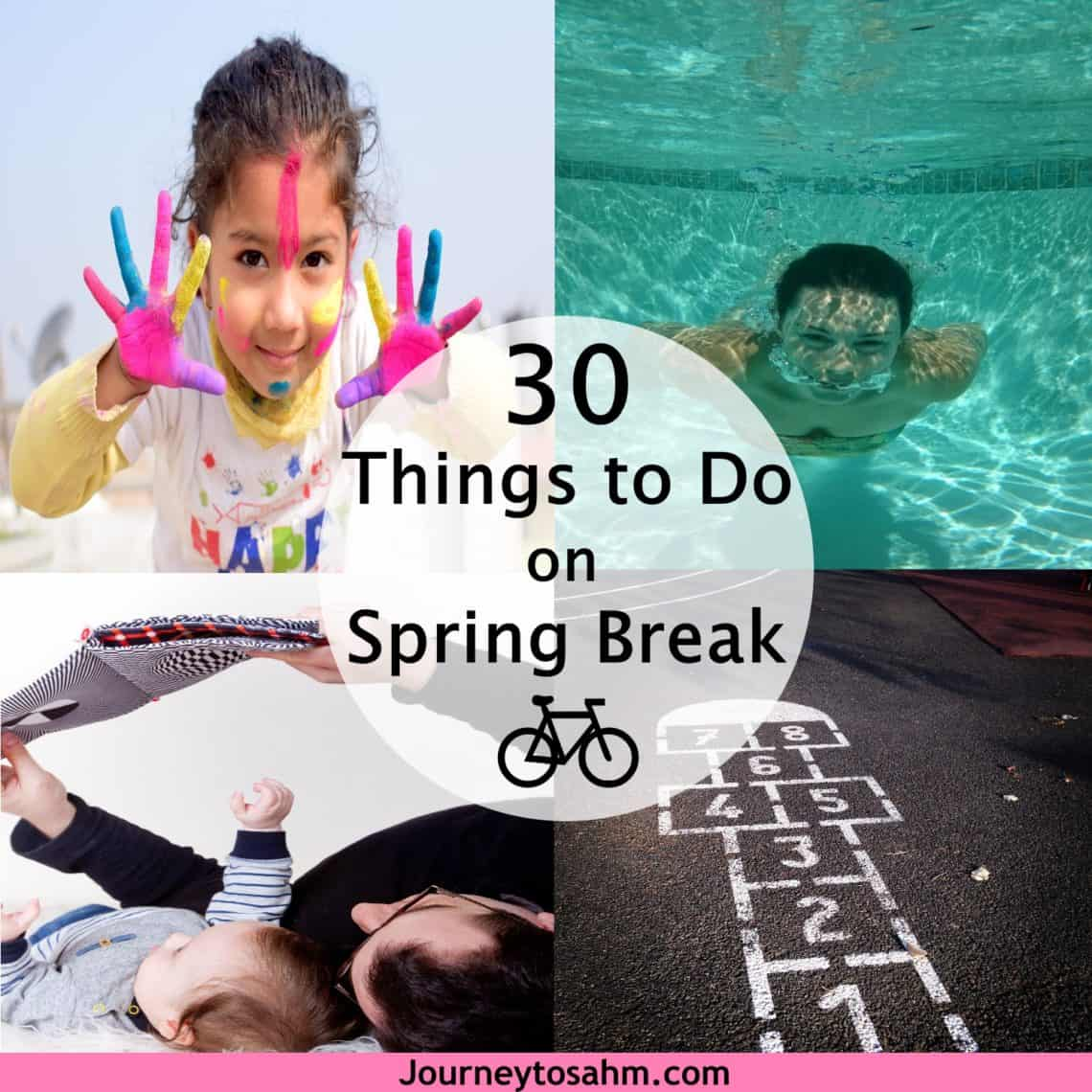 30 spring break activities for kids - journey to sahm