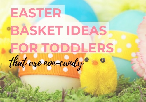 101 Fun Easter basket filler ideas for toddlers that are non candy! These stuffers arefor budget friendly families, yet still awesome enough for any 1, 2, or 3 year old girl or boy! #easterbaskets #easterideas #toddlermom #toddlerlife #noncandy