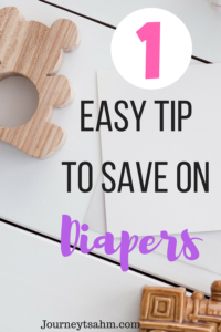 1 easy tip to save on diapers. Learn how to save money on diapers the simple way. Create a diapers stockpile for little money using this trick. Save money tip and tricks and save money ideas for diapers. #momlife #newmom #couponing