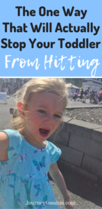 The one way that will actually stop your toddler from hitting. A fool-proof way to help with parenting toddlers and stop the violent behavior. How to stop toddlers from hitting mom and more. Also works to stop toddler from biting. Perfect parenting tips and tricks to stop the bad behavior in children. #parenting #momlife #toddlers #parentingtips