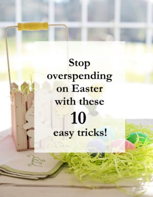 10 Ways You're Spending Too Much on Easter. Whether it's before, after, or during the holiday, there are still ways to save. Here are 10 easy ways to help cut costs and still have the best Easter ever! #easter #savemoney #spending