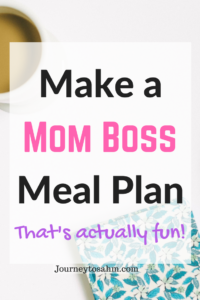 Meal planning on a budget the fun way! Learn to make a mom boss meal plan by using Pinterest. Includes a meal planning printable perfect to use for family meal planning. Find easy family dinner ideas and quick meals for those busy nights. #mealplan #savemoney #budgeting #pinterest #momboss #groceries #saving #money
