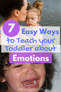 7 easy ways to teach your toddler about emotions. Includes toddler emotion activities and helps with toddler emotion development. Fool proof tips and tricks to help with toddler feelings and learn toddler feeling activities. #parenting #toddlerlife #toddler #preschool #emotions #feelings