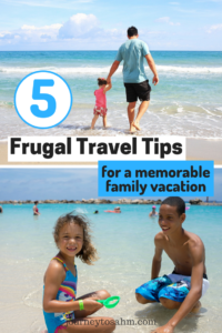 5 easy tips and ideas to take a family vacation on a budget with kids. Follow these frugal travel tips to take it easy on your wallet and relax on your vacation. #parenting #frugal2fab #budget #kids #momlife