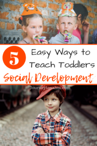Parenting can be tough when it comes to social development in toddlers. Here are 5 easy ways to enhance social development for toddlers. Includes social skills that can be taught as toddlers and preschoolers. #parenting #momlife #toddlers #preschool #educational