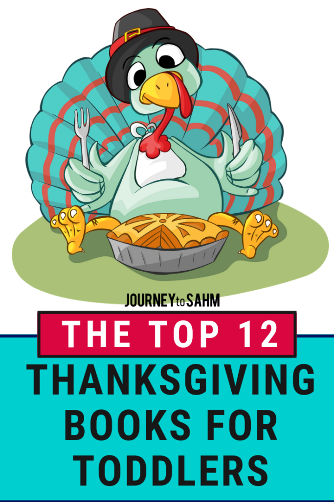 The top 12 Thanksgiving books for toddlers. Teach your child about the first Thanksgiving and what giving thanks is all about. Perfect for teaching your preschooler at their level all the fun things to know. #motherhood #kidsactivities #parentingtips