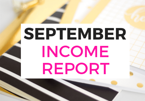 My 2018 September blog income report. It's my 8th month of blogging as a mom blogger and I've learned how to make money online. Includes ideas and tips I used to help increase blog income and the use of affiliate programs. #bloggingtips #blogger #momblogger