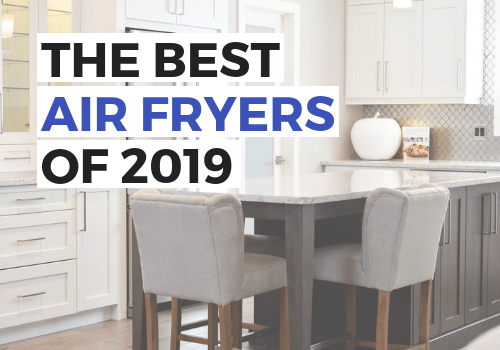 Your guide to the best air fryers in 2019 to all the recipes you want. From chicken, to fries, wings, and even an entire turkey, this list will give you the best option for your family. How to find the right air fryer machine to make healthy foods for dinner recipes and easy side dishes in half the time. #airfryer #holidaygifts #blackfriday #healthyrecipes #healthyeating