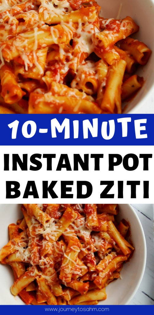 10 Minute Instant Pot Baked Ziti