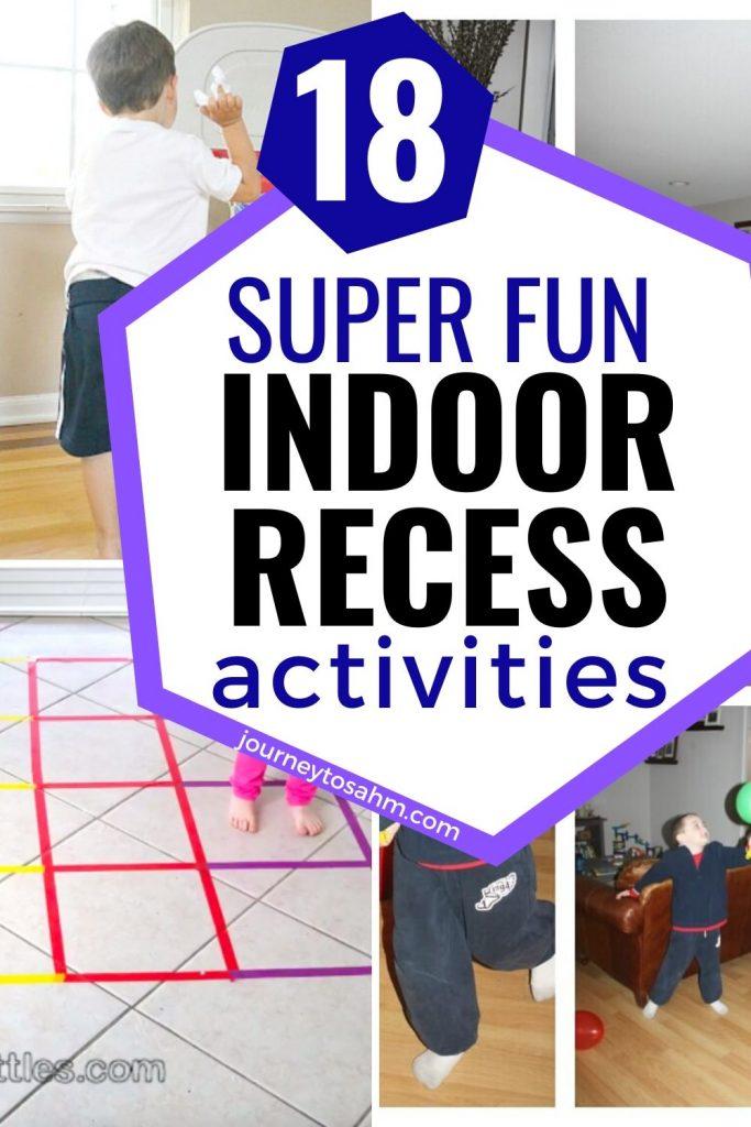 Super Fun Indoor Recess Ideas